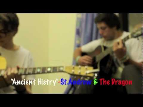 """Ancient His'try"" - St.Andrew & The Dragon"