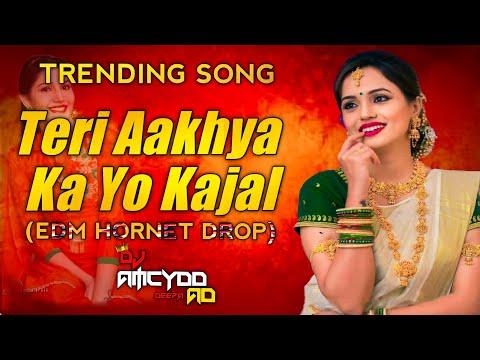 teri-aakhya-ka-yo-kajal❤|🔥-trending-mix👺dj-song💢|👻edm-topori-drop😈|💨dj-amcydd-&-deepa