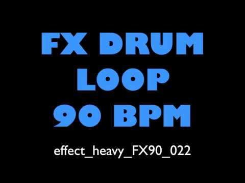 Drum Loop Effect Heavy FX 90 BPM 022