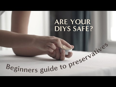 Beginners guide to preservatives in DIY skincare products