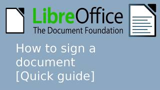 LibreOffice Writer :: H๐w to digitally sign a document [Quick guide]
