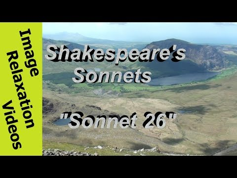 Relaxing Nature & Poetry, Shakespeare Sonnet 26, Lord of my love, to whom in vassalage