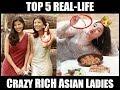 Top 5 Crazy Rich & Hot Asian Ladies - 4 Reals