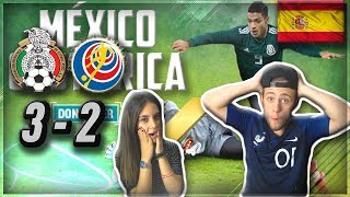 ESPAÑOL REACCIONA A MEXICO VS COSTA RICA (3-2) CON MI NOVIA!!!
