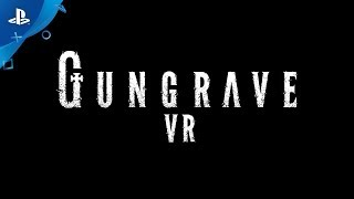 Gungrave VR - E3 2018 Trailer | PS VR