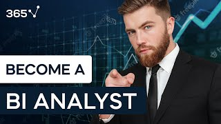 How to Become a Business Intelligence Analyst in 2019