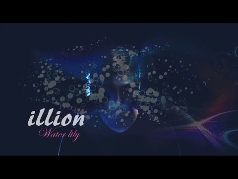 illion - Water lily (華納official HD高畫質官方中字版)