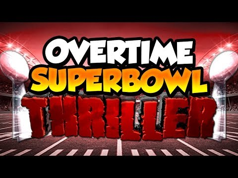 Madden 18 Ultimate Team :: Overtime Thriller in my Superbowl! :: Madden 18 Ultimate Team
