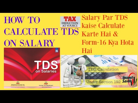 HOW TO CALCULATE TDS ON SALARY (A.Y- 2016-17) :- PRACTICAL CONSIDERATIONS