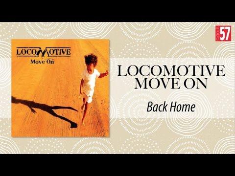 Locomotive - Back Home