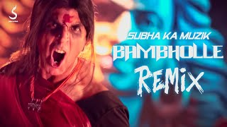 BamBholle Remix | Laxmii | Subha Ka Muzik | Akshay Kumar | Viruss | Ullumanati