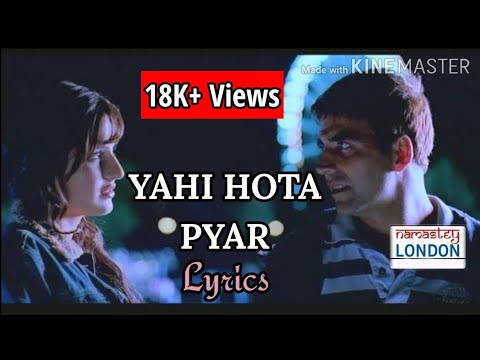 Yahi Hota Pyar - Namaste London - Lyrics Video
