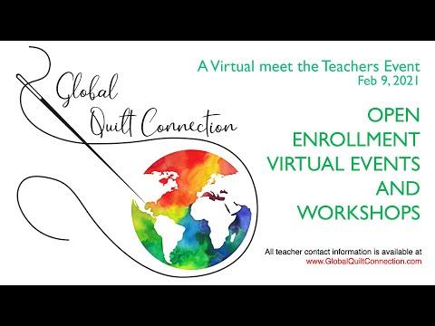Global Quilt Connection Open Enrollment Teachers February 9th, 2021
