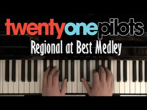 twenty one pilots Regional at Best + Singles | Piano Medley