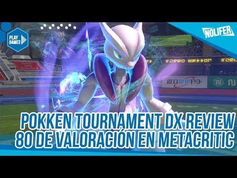 Pokken Tournament DX Review 80 MetaCritic (Especial Criticas Profesionales) / #PokkenTournamentDX