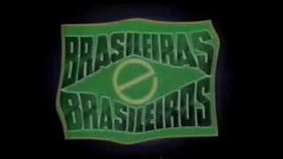 Brasileiras e Brasileiros - Abertura (SBT)