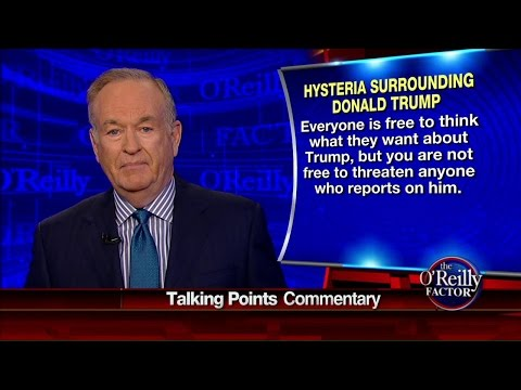 'Radical Totalitarian Loons': O'Reilly Slams Anti-Trump Group