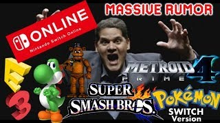 Massive Nintendo E3 Spotlight Rumor: Smash Bros Switch, Switch Online, FNAF, Pokemon Switch & More