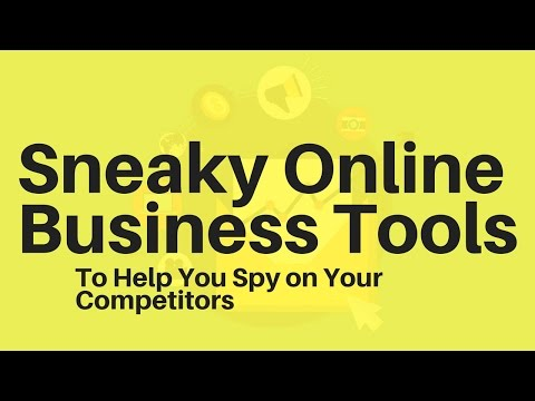 Sneaky Online Business Tools To Help You Spy on Your Competitors