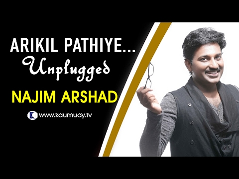 Arikil Pathiye | Unplugged Version by Najim Arshad | Kaumudy TV