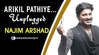 Arikil Pathiye | Unplugged Version by Najim Arshad | Kaumudy TV