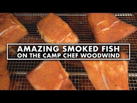 Super Tasty Smoked Fish - How To & Tips [Camp Chef WoodWind] 4K