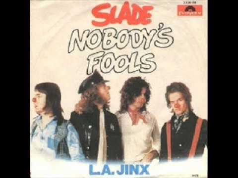 Slade - Nobody's Fools Mp3