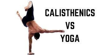 Calisthenics vs Yoga - Confronto tra le due discipline