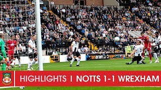 HIGHLIGHTS | Notts County 1 Wrexham AFC 1