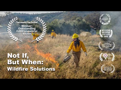 Not If But When: Wildfire Solutions (2019) | Official Trailer