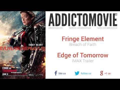 Edge of Tomorrow - IMAX Trailer Music #2 (Fringe Element - Breach of Faith)