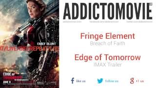 Edge of Tomorrow - IMAX Trailer Music #2 (Fringe Element - Breach of Faith)