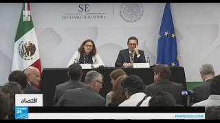 الاتحاد الأوروبي والمكسيك.. شراكة دولية جديدة نحو تجارة حرة