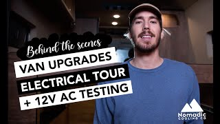 VAN UPGRADES WITH NOMADIC COOLING | VANLIFE ELECTRICAL TOUR | 12V AC TESTING | VICTRON ENERGY SYSTEM