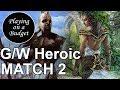 MTG Standard: G/W Heroic vs Mono-Black Devotion - Playing on a Budget