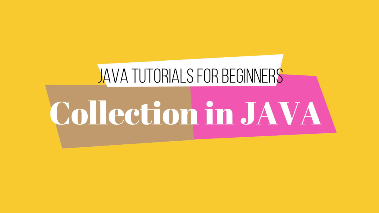 Java collections tutorials image collections any tutorial examples java set tutorial images any tutorial examples what is collection in java collection tutorials for beginner baditri Images