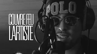 COUVRE FEU - Freestyle Live : LARTISTE