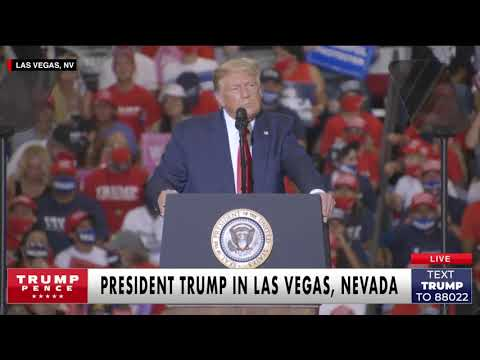 """President Trump in Nevada: """"Tell your governor to open up your state!"""""""