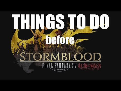5 Things to Do Before Stormblood [FFXIV Funny]