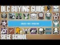 Which DLC Operator Should I Buy? - Siege School (Rainbow Six Siege)