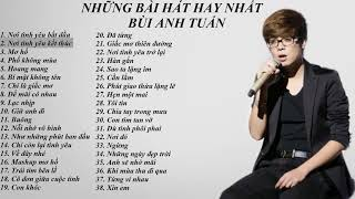 The best ballad songs 2019- Bui Anh Tuan