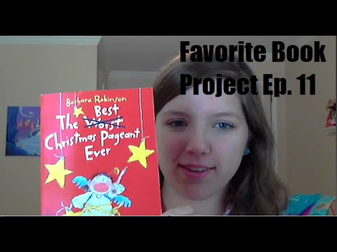 The Best Christmas Pageant Ever, Book Review-FavBookProject Ep. 11