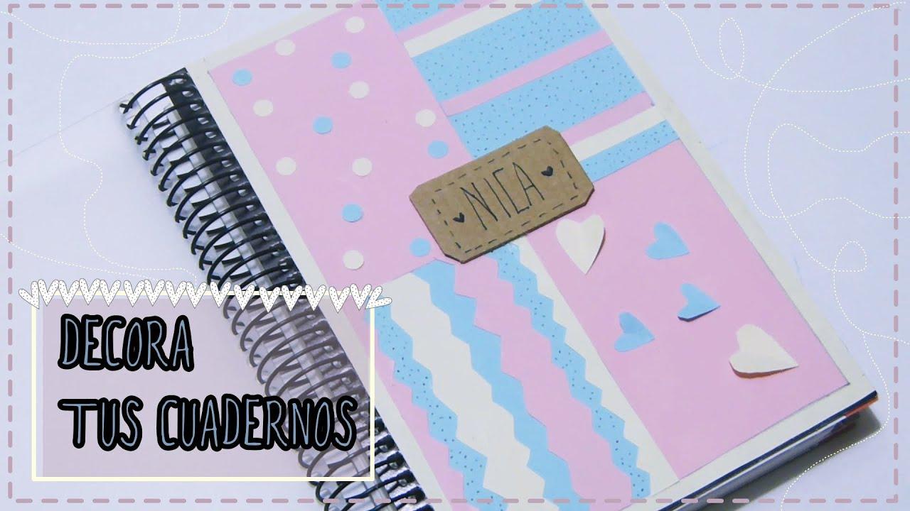 Portadas Para Decorar Cuadernos Libretas Y Agendas: Cómo Decorar Tus Cuadernos, Libretas Y Agendas