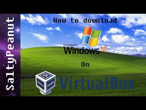 How to download Windows XP on VirtualBox! Working 2017!