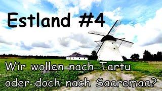ESTLAND #4  Wir wollen nach Tartu oder doch nach Saaremaa? VLOG