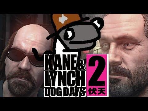 Kane & Lynch 2 is fun