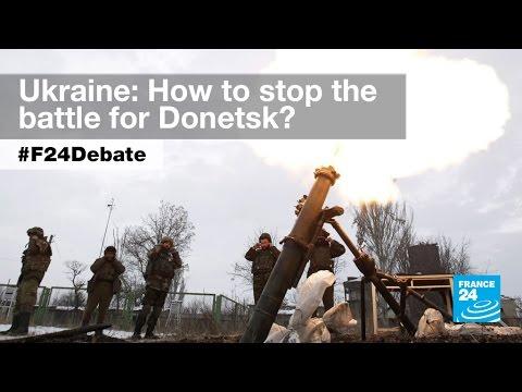 Battle for Ukraine: Russia rejects more talks as Donetsk fighting intensifies (part 1) - #F24Debate
