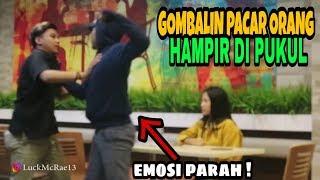 NEKAT !!! GODAIN PACAR ORANG TAK DIKENAL COWOKNYA SAMPE EMOSI - PRANK INDONESIA