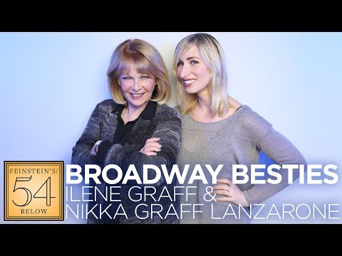 Broadway Besties: Ilene Graff & Nikka Graff Lanzarone