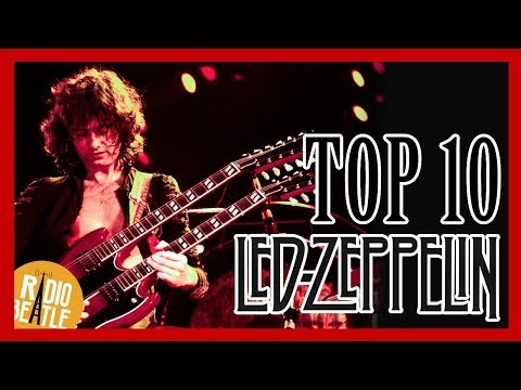 TOP 10 Canciones de LED ZEPPELIN | Radio-Beatle